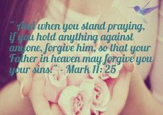 mark-11-verse-25-and-26-forgiveness
